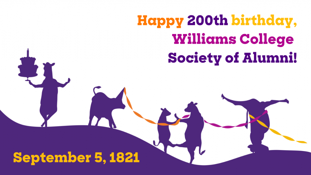 graphic composed of purple cow silhouettes performing a variety of celebratory actions. a cow is holding a birthday cake while a group of cows are dancing together, and another cow is break dancing on its head. Text on the upper right corner reads as 'Happy 200TH birthday, Williams College Society of Alumni!' Text on the lower left corner reads as 'September 5, 1821.'